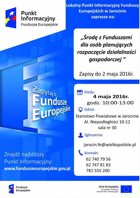 Lokalny Punkt Informacyjny Funduszy Europejskich wJarocinie - 4 maja 2016 r.