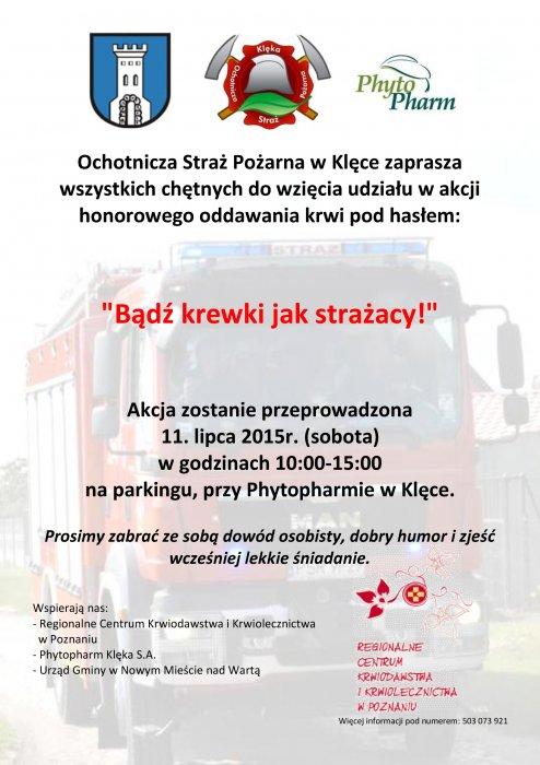 Honorowe oddawanie krwi pod hasłem: ˝Bądź krewki jak strażacy !˝ - 11 lipca 2015 r., przy Phytopharmie wKlęce
