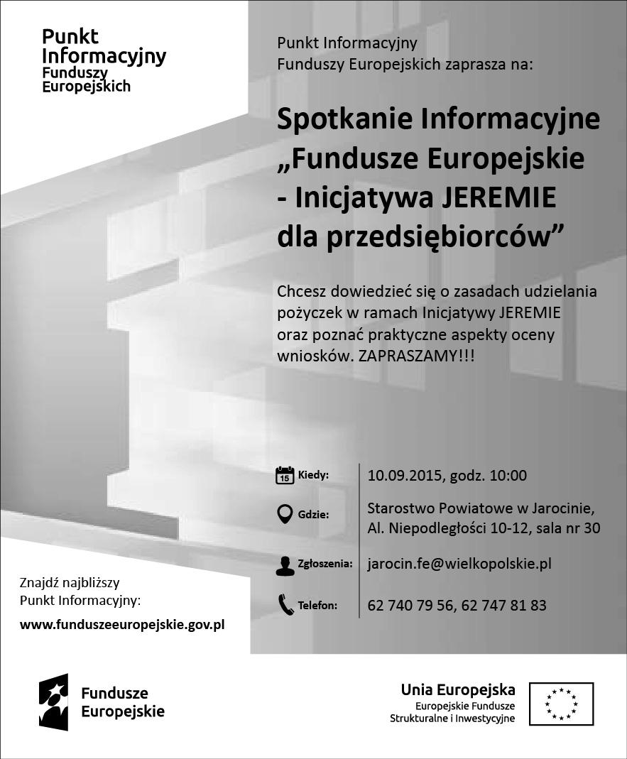 Spotkanie Informacyjne ˝Fundusze Europejskie - Inicjatywa JEREMIE dla przedsiębiorców˝